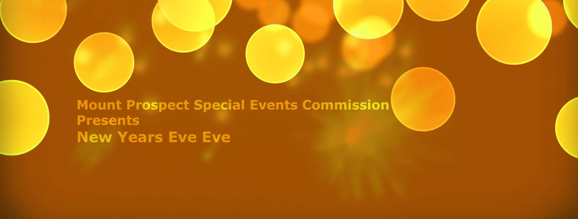 NYE Eve Special Events